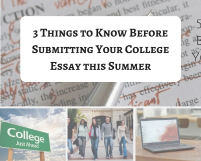 5 things to know before submitting your college essay this summer